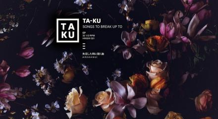 Ta-Ku Songs to Break Up To | November Playlist: New from Ta-Ku, James Blake, The Stepkids and Jonwayne | meltingbutter.com